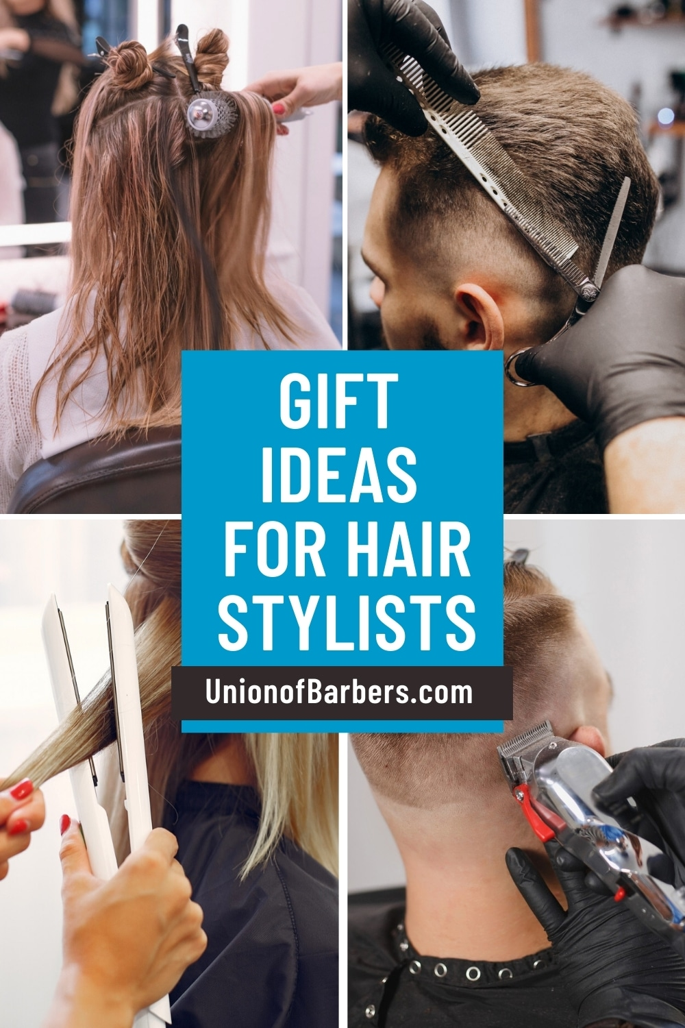 Gift Ideas for Hair Stylists