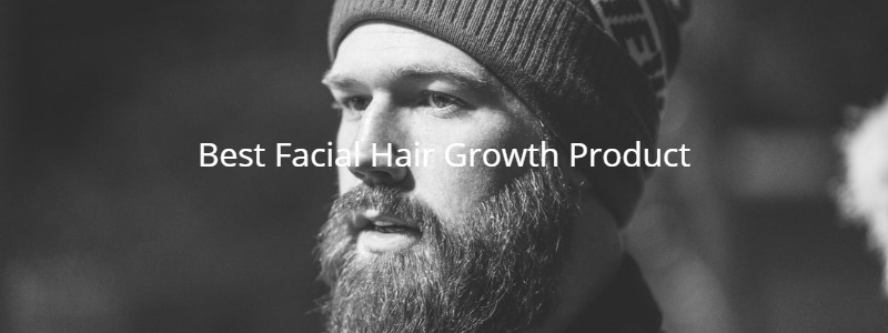Best Facial Hair Growth Product