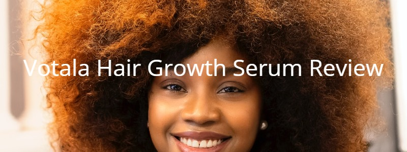 Votala Hair Growth Serum Review